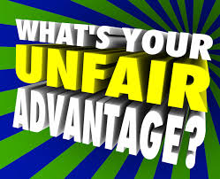 What's Your Unfair Advantage