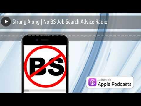 Strung Along? | No BS Job Search Advice Radio